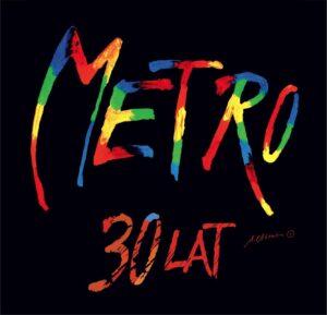 Metro ma  30 lat